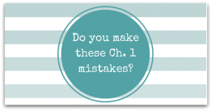 Do you make these Ch. 1 mistakes